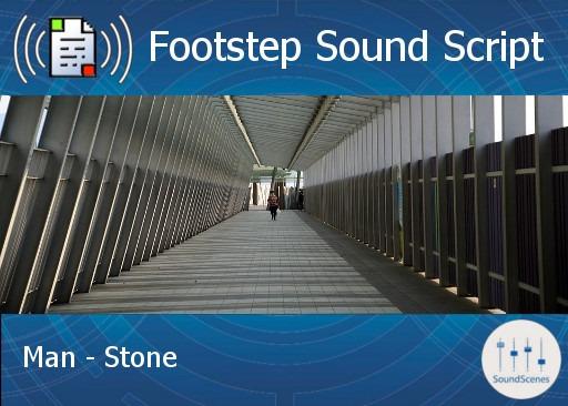 footstep script – man – stone