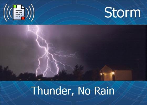 Thunder, No Rain